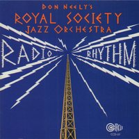 Radio Rhythm — Don Neely's Royal Society Jazz Orchestra, Cal Abbot