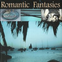 Romantic Fantasies - Volume 2 — Various Artists - Blue Flame Records