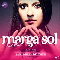 Best of Marga Sol: 10 Years Anniversary Edition — Marga Sol