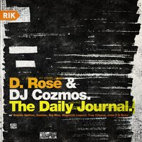 The Daily Journal — D. Rose, DJ Cozmos