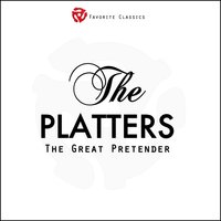 The Great Pretender — The Platters