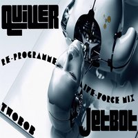 Re-Programme — Quiver, Twobob & Jetbot
