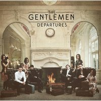 Departures — The Gentlemen