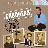 Crooners - Superstar Files — сборник