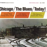 Chicago / The Blues / Today! Vol. 1 — сборник
