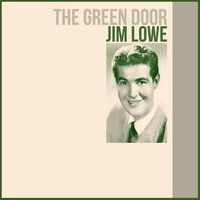 The Green Door — Jim Lowe