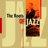 The Roots of Jazz — сборник