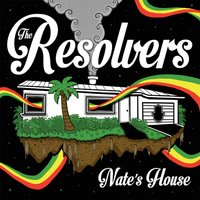 Nate's House — The Resolvers