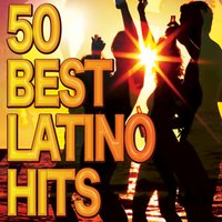 50 Best Latino Hits — сборник