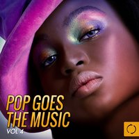 Pop Goes the Music, Vol. 4 — сборник
