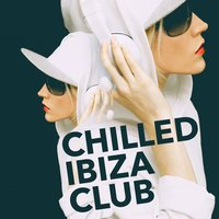 Chilled Ibiza Club — Ambiente, Ibiza Chill Out, Chilled Club del Mar, Ambiente|Chilled Club del Mar|Ibiza Chill Out