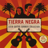 Latin Guitar Summer Collection — Tierra Negra