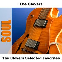 The Clovers Selected Favorites — The Clovers