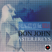 Falling into You (feat. Nicola) — Don John, Aster Freys, Don John, Aster Freys