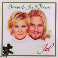 Bettan & Jan Werners Jul — Jan Werner, Elisabeth Andreasson
