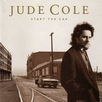 Start The Car — Jude Cole