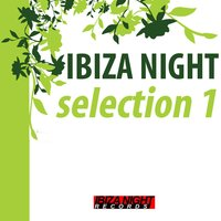 Ibiza Night Selection 1 — сборник