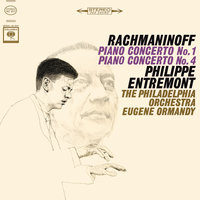 Rachmaninoff: Concerto No. 1 in F-Sharp Minor for Piano and Orchestra, Op. 1 & Concerto No. 4 in G Minor for Piano and Orchestra, Op. 40 — Philippe Entremont