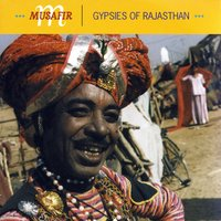 Gypsies Of Rajasthan — Musafir