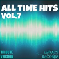 All Time Hits, Vol. 7 — New Tribute Kings