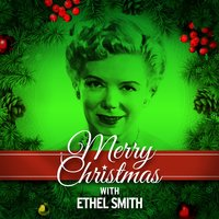 Merry Christmas with Ethel Smith — Ethel Smith