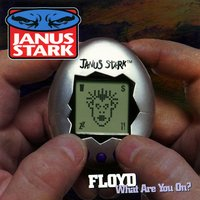 Floyd (What Are You On?) — Janus Stark