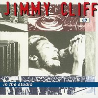 In The Studio — Jimmy Cliff