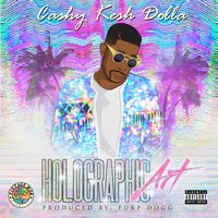 Holographic Art - EP — Cashy