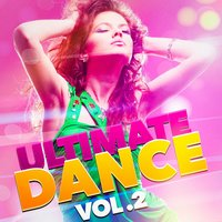Ultimate Dance, Vol. 2 — Top 40 Hits, Hits Etc., Party Mix Club