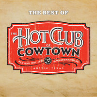 The Best Of The Hot Club Of Cowtown — The Hot Club Of Cowtown