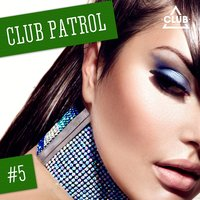Club Patrol, Vol. 5 — сборник