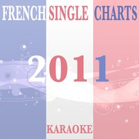 French Single Charts 2011 — Amazing Karaoke Premium