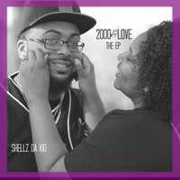2000&Love - EP — Shellz da Kid