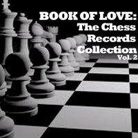 Book of Love: The Chess Records Collection, Vol. 2 — сборник