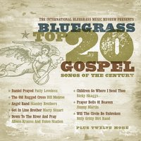Bluegrass Top 20 Gospel Songs of the Century — сборник