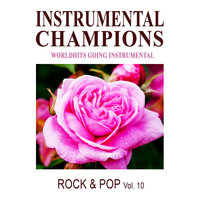 Rock & Pop Vol. 10 — Instrumental Champions