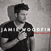 Moonlight Left — Jamie Woodfin
