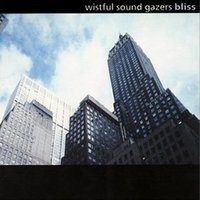 Bliss — Wistful Sound Gazers, Vibra Phile