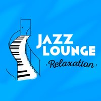 Jazz Lounge Relaxation — сборник