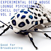 Experimental Deep House Lounge Psychedelic Chill Out, Vol. 2 — сборник