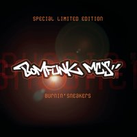 Burnin' Sneakers — Bomfunk MC's