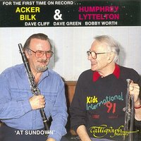 At Sundown — Acker Bilk, Bobby Worth, Humphrey Lyttelton, Dave Cliff, Dave Green