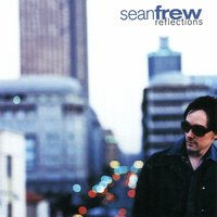 Reflections — Sean Frew