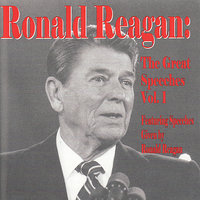 The Great Speeches Vol. 1 — Ronald Reagan