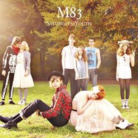 Saturdays = Youth — M83