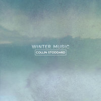 Winter Music — Collin Stoddard
