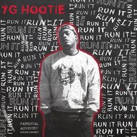 Run It - Single — YG Hootie