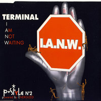 I am not waiting — Terminal