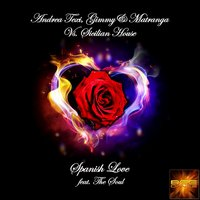 Spanish Love — The Soul, Sicilian House, Andrea Texi, Andrea Texi, Gimmy & Matranga, Sicilian House, Gimmy & Matranga
