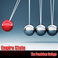 The Pendulum Swings — Empire State